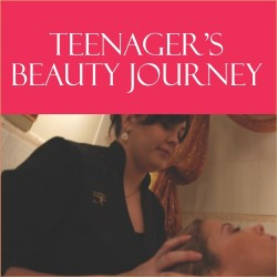 TEENAGER'S BEAUTY JOURNEY (13 - 19 yrs)